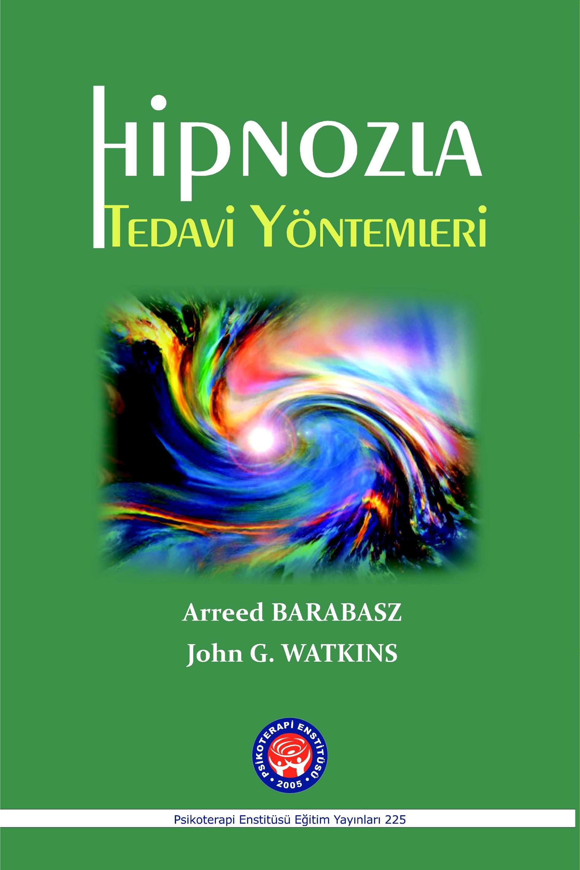 225_Kapakjpg_ABarabarsz-JWatkins_Hipnozla_Tedavi_Yöntemleri_3.4.17
